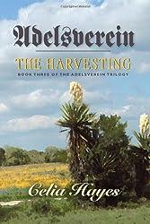 Adelsverein: The Harvesting