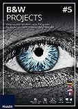 """Franzis """"BLACK & WHITE"""" projects 5: Die erste Wahl professioneller Fotografen für die künstlerische Fotografie schwarz/weiß"""