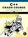 C++ Crash Course: A Fast-Paced Introduction
