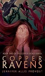 Copper Ravens (Copper Legacy Book 2)