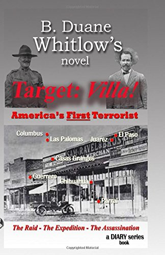 Target: Villa!: America's First Terrorist (diary series)