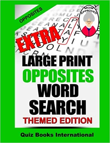 Extra Large Print Opposites Word Search: Mike Edwards, Quiz