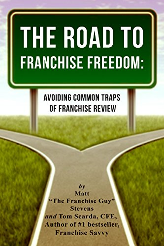 The Road to Franchise Freedom: Avoiding Common
