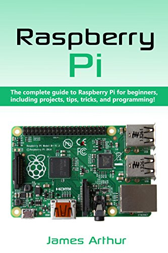 raspberry pi the complete guide to raspberry pi for beginners rh amazon com Computer Magazines Raspberry Pi Zero