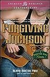 Forgiving Jackson (Beauford Bend Book 1)