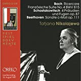 Bach: French Suite No. 4 / Beethoven: Sonata / Shostakovich: 4 Preludes & Fugues