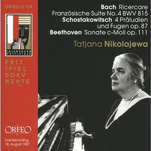 Bach: French Suite No. 4 / Beethoven: Sonata / Shostakovich: 4 Preludes & Fugues by Orfeo International Music