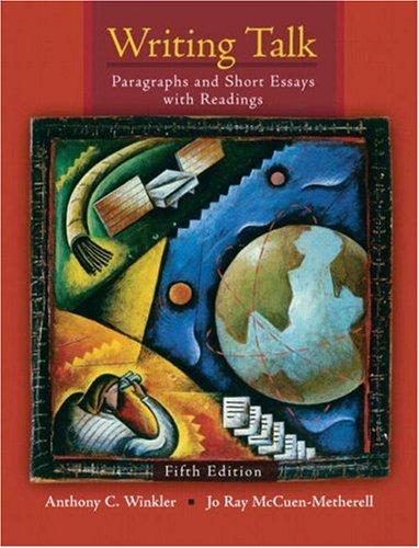 Writing Talk: Paragraphs and Short Essays with Readings