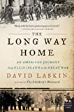 img - for The Long Way Home: An American Journey from Ellis Island to the Great War by Laskin, David (2011) Paperback book / textbook / text book