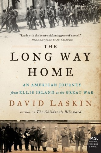 The Long Way Home: An American Journey from Ellis Island to the Great War by Laskin, David (2011) Paperback