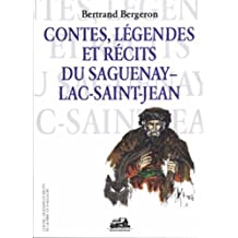 Contes, légendes et récits du Saguenay-Lac-Saint-Jean