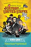 The Mental Floss History of the United States, Erik Sass and Will Pearson, 0061928232