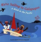 We're Sailing to Galapagos, Laurie Krebs, 1846861020