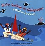 We're Sailing to Galapagos, Laurie Krebs, 1846861020