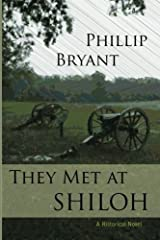 They Met at Shiloh by Phillip Bryant (2012-05-08) Paperback