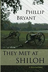 They Met at Shiloh by Phillip Bryant (2012-05-08)