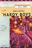 Wreck and Roll (The Hardy Boys #185)