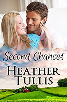 Second Chances: Love in Juniper Ridge (Carver Ranch Book 1) by [Tullis, Heather, Justesen, Heather]
