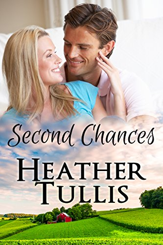 Second Chances: Love in Juniper Ridge (Carver Ranch Book 1) by [Tullis, Heather, Justesen, Heather]