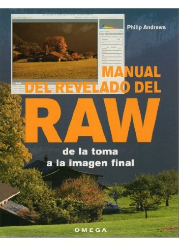Descargar Libro Manual Del Revelado Del Raw Andrews