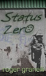 Status Zero (Mark Richards Book 1)
