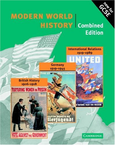 Modern World History Combined edition (Cambridge History Programme Key Stage 4)