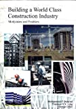 Building a World Class Construction Industry : Motivators and Enablers, Dualaimi, Mohammed F., 997169249X