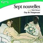 Sept nouvelles | Guy de Maupassant