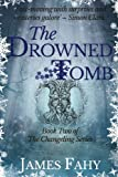 The Drowned Tomb: Volume 2 (The Changeling Series)