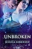 Unbroken (Shattered Promises, #2. 5), Jessica Sorensen, 1494306581