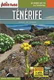 Guide Ténérife 2017 Carnet Petit Futé