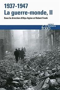 1937-1947. La guerre-monde. Tome 2 par Claire Andrieu