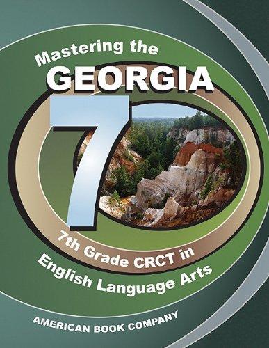 Read Online Mastering the Georgia 7th Grade CRCT in English Language Arts pdf epub