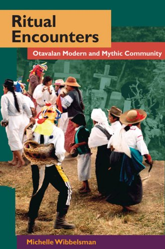 Ritual Encounters: Otavalan Modern and Mythic Community (Interp Culture New Millennium)