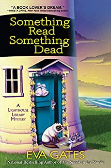 Something Read, Something Dead: A Lighthouse Library Mystery by [Eva Gates]
