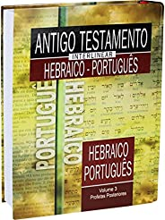 Antigo Testamento Interlinear Hebraico-Português - Volume 3