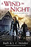 A Wind in the Night: A Novel of the Noble Dead