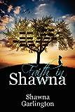 Faith in Shawna, Shawna Garlington, 1448944457
