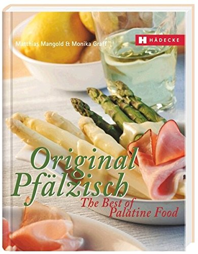Original Pfälzisch – The Best of Palatine Food