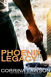 Phoenix Legacy (The Phoenix Institute Series Book 2)