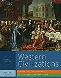 Western Civilizations 3rd Edition