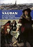 """Afficher """"Vauban et l'invention du pré carré français"""""""