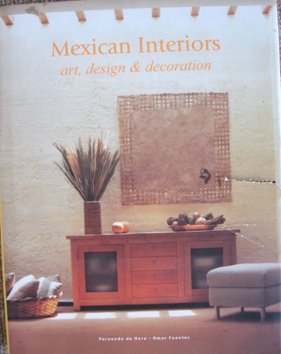 Descargar Libro Mexican Interiors: Art, Design And Decoration F.de Haro
