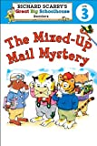 The Mixed-Up Mail Mystery, Richard Scarry and Erica Farber, 1402773218