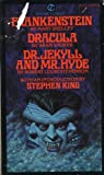 Frankenstein; Dracula; Dr. Jekyll and Mr. Hyde, Mary Wollstonecraft Shelley and Bram Stoker, 0451517814