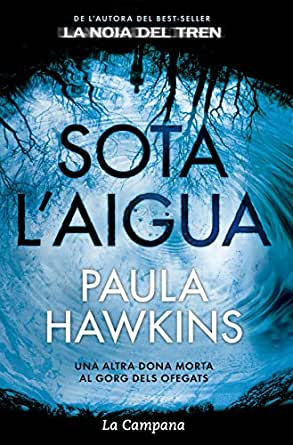 Sota laigua (Catalan Edition) eBook: Paula Hawkins: Amazon.es ...