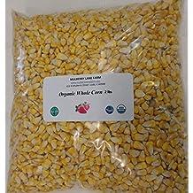 Whole Corn 2 lbs (two pounds) USDA Certified Organic, Non-GMO, BULK.