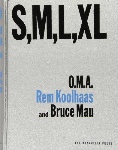 S M L XL by Rem Koolhaas, Bruce Mau, Hans Werlemann (1998) Hardcover