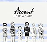 Here We Are by Accent