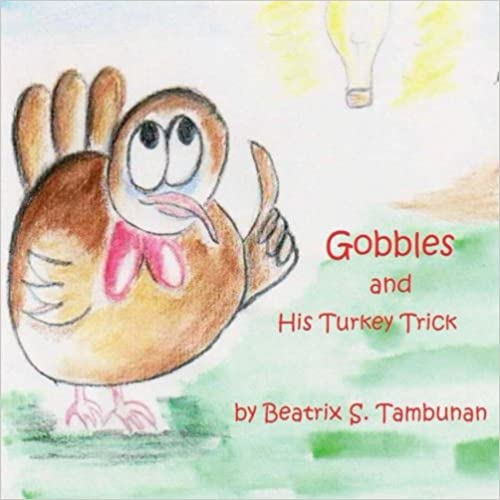 Read online Gobbles and His Turkey Trick PDF